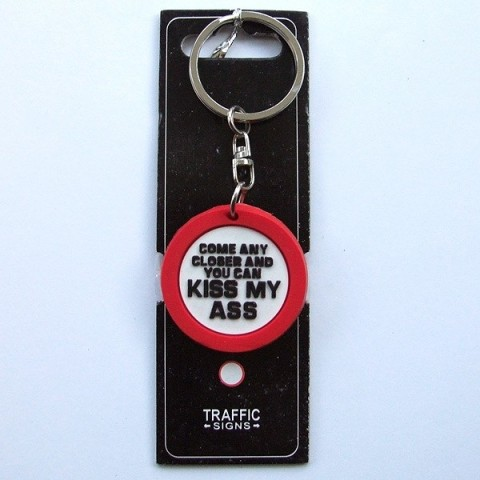 Road Sign Keyring - Come Closer and...